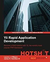Yii Rapid Application Development Hotshot by Lauren J. O'Meara James R. Hamilton III(2012-12-25)