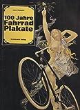 Hundert Jahre Fahrrad - Plakate