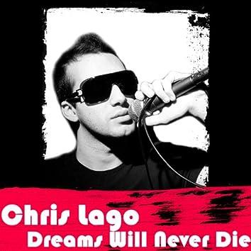Dreams Will Never Die
