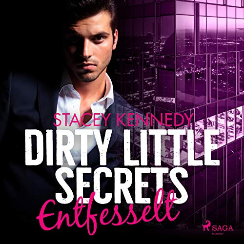 Dirty Little Secrets - Entfesselt Titelbild