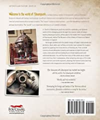 The Art of Steampunk: Extraordinary Devices and Ingenious Contraptions from the Leading Artists of the Steampunk Movement #1
