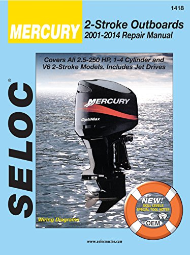 Sierra International Seloc Manual 18-01418 Mercury Outboards Repair 2001-2014 2.5-250 HP 1-4 Cylinder & V6 2 Stroke Model Includes Jet Drives