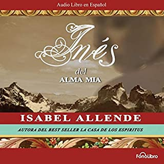 Ines del Alma Mia [Ines of My Soul] audiobook cover art