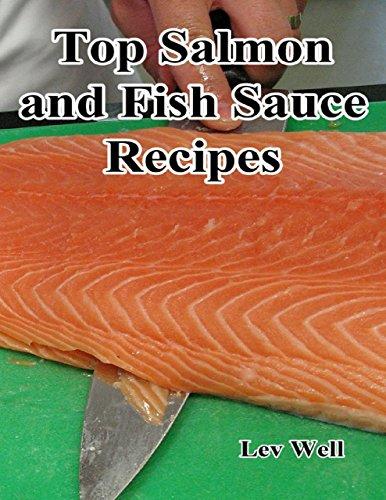 Top Salmon and Fish Sauce Recipes (English Edition)