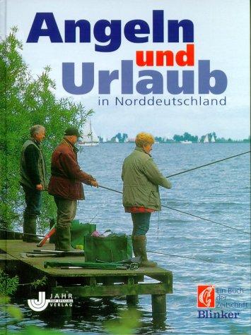 Angeln und Urlaub in Norddeutschland