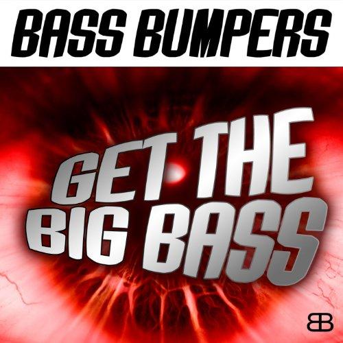 Get the Big Bass (Radio Edit)