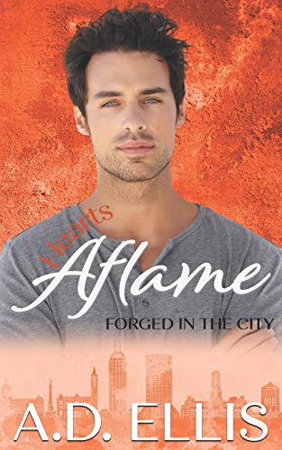 Hearts Aflame (Forged in the City)