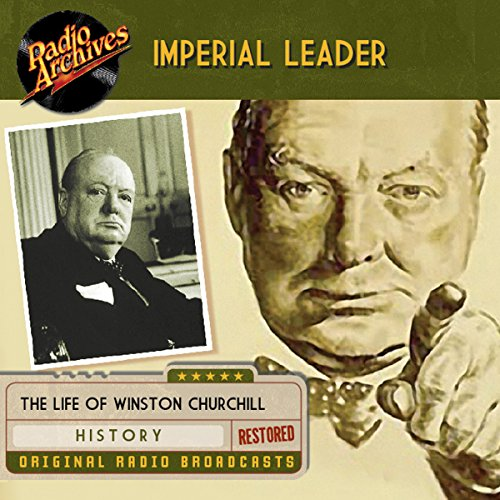 Imperial Leader: The Life of Winston Churchill cover art
