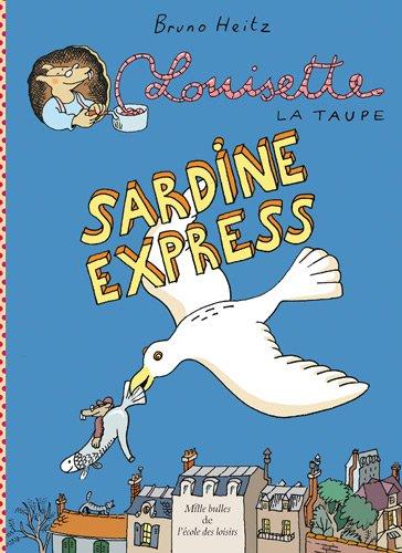 Louisette la taupe : Sardine express