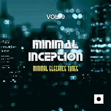 Minimal Inception, Vol. 9 (Minimal Elegance Tunes)