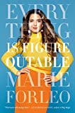 Everything is Figureoutable: The #1 New York Times Bestseller - Marie Forleo