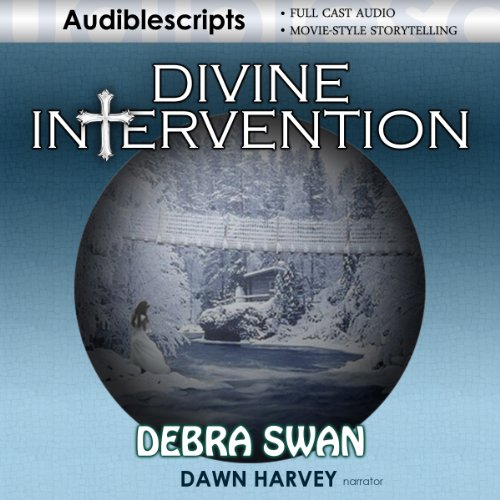 Divine Intervention                   By:                                                                                                                                 Debra Swan                               Narrated by:                                                                                                                                 Fran McClellan,                                                                                        Chris Abrahamsen,                                                                                        Natasha Lisle,                   and others                 Length: 2 hrs     Not rated yet     Overall 0.0