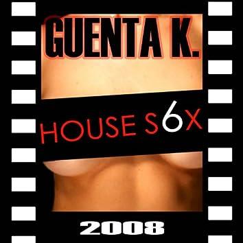 House s6x 08