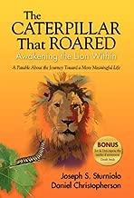 The Caterpillar That Roared: Awakening the Lion Within