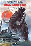 Intégrale Bob Morane, tome 5 - Géants et Dinosaures