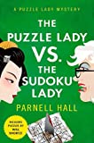 The Puzzle Lady vs. The Sudoku Lady: A Puzzle Lady Mystery (Puzzle Lady Mysteries Book 11)
