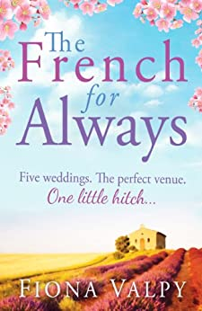 The French for Always by [Fiona Valpy]