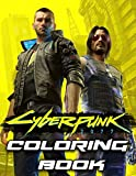 Cyberpunk Coloring Book: Great Gifts For Adults With A Lot Of Attractive Designs Of Cyberpunk 2077 Which Helps To Relax And Relieve Stress
