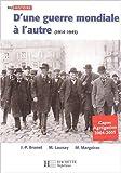 D'une Guerre Mondiale à l'autre : 1914-1945, édition 2003