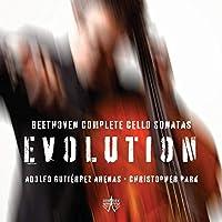 Arenas/Park;Beethoven:Evolution: Park,Christopher/Arenas,Adolfo Gutierrez
