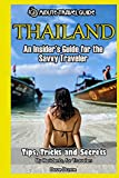 Thailand: An Insider's Guide for the Savvy Traveler