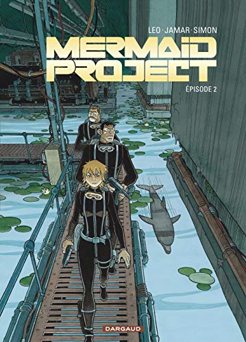 Mermaid Project - tome 2 - Mermaid project (Episode 2)