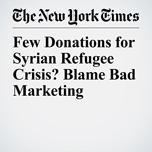 Few Donations for Syrian Refugee Crisis? Blame Bad Marketing copertina