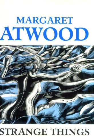 Strange Things: The Malevolent North in Canadian Literature