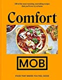 Comfort MOB: Food That Makes You Feel Good - The Sunday Times Bestseller