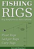 Fishing Rigs: Rig diagrams and descriptions