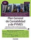 Plan General de Contabilidad y de PYMES: Reales Decretos 1514/2007 y 1515/2007, de 16 de noviembre, y adaptación al Real Decreto 1159/2010