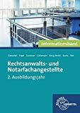 Rechtsanwalts- und Notarfachangestellte, Informationsband: 2. Ausbildungsjahr - Thomas Cleesattel