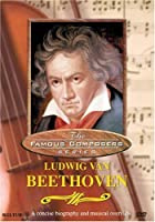 Famous Composers: Ludwig Van Beethoven [DVD] [Import]