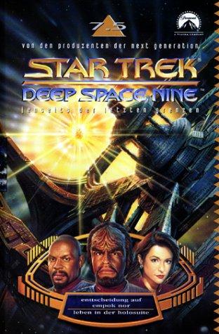 Star Trek - Deep Space Nine 7.5: Entscheidung auf Empok Nor/Leben in der Holosuite