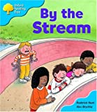 Oxford Reading Tree: Stage 3: Storybooks: by the Stream