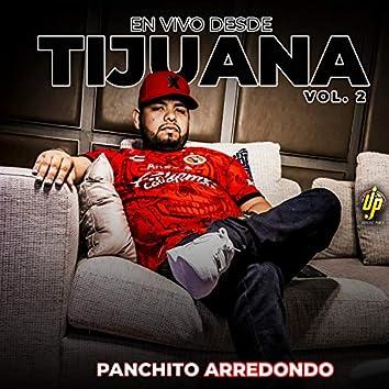 En Vivo Desde Tijuana Vol.2 (En Vivo)