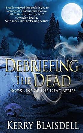 Debriefing the Dead