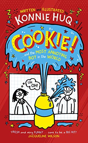 Cookie! (Book 1): Cookie and the Most Annoying Boy in the Worl