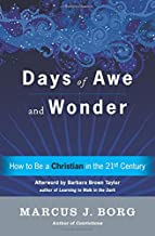 Days of Awe and Wonder: How to Be a Christian in the Twenty-first Century