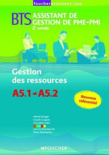 BTS Assistant de gestion de PME-PMI 2ème année : Gestion des ressources : A5.1 et A5.2
