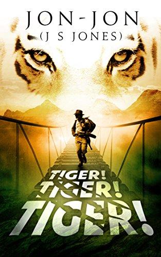 Tiger! Tiger! Tiger! (English Edition)