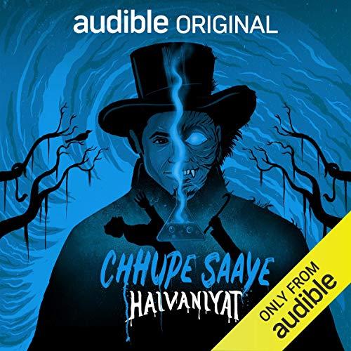 Chhupe Saaye: Haivaniyat: Dr. Jekyll aur Mr. Hyde Ka Ajeeb Mamla cover art