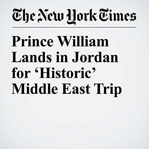Prince William Lands in Jordan for 'Historic' Middle East Trip copertina