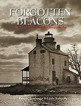 Forgotten Beacons: Lighthouses & Lightships of the Chesapeake Bay