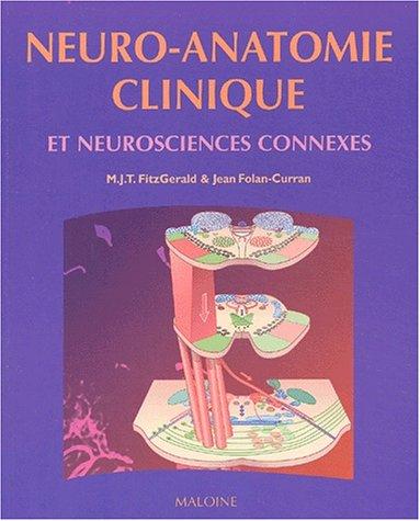 Neuro-anatomie clinique et neurosciences connexes