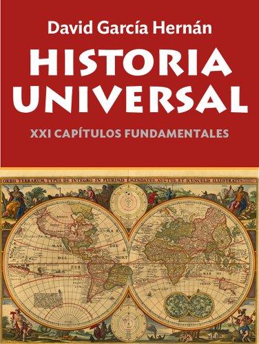 Historia Universal. XXI capítulos fundamentales