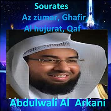 Sourates Az Zumar, Ghafir, Al Hujurat, Qaf (Quran - Coran - Islam)
