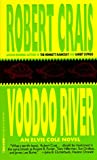 Voodoo River (Elvis Cole Novels)