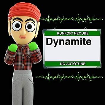 Dynamite   No Autotune