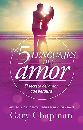 Los 5 lenguajes del amor / The 5 Love Languages (Spanish Edition)
